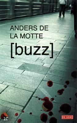 Buzz van Anders de la Motte