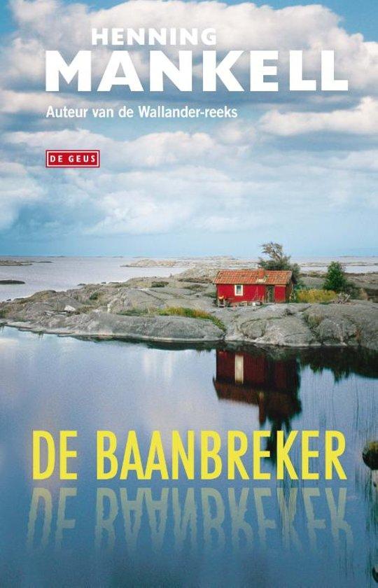 De Baanbreker van Henning Mankell